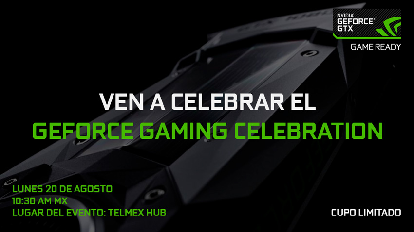 Invitación NVIDIA GeForce Gaming Celebration